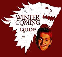 Winter is Coming by Kremmen