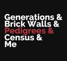 The Roots: Generations & Brick Walls & Pedigrees & Me by ns2photography