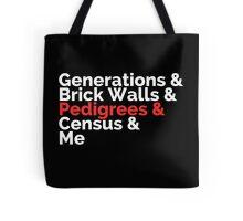 The Roots: Generations & Brick Walls & Pedigrees & Me Tote Bag