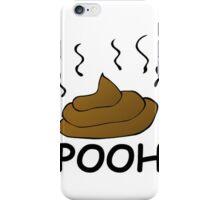 Pooh Poo iPhone Case/Skin