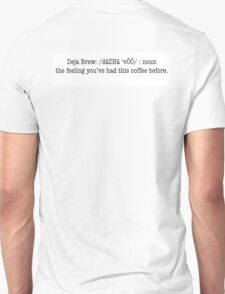 Deja Brew Definition T-Shirt