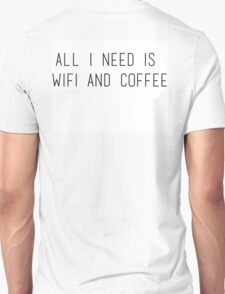 Coffee and Wifi T-Shirt