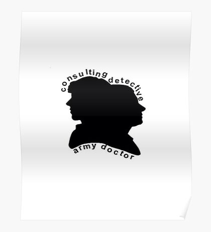 Consulting Detective and Army Doctor (Sherlock/John) Poster