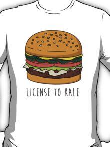 License to Kale T-Shirt