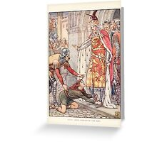 King Arthur's Knights - The Tale Retold for Boys and Girls by Sir Thomas Malory, Illustrated by Walter Crane 8 - Young Owen Appeals to the King Greeting Card