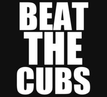 Chicago White Sox - BEAT THE CUBS by MOHAWK99