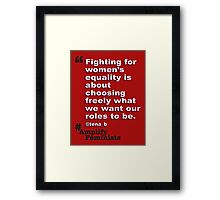 Our Roles Framed Print