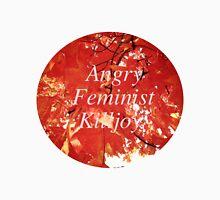 Angry Feminist Killjoy Unisex T-Shirt
