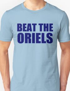 New York Yankees - BEAT THE ORIELS Unisex T-Shirt
