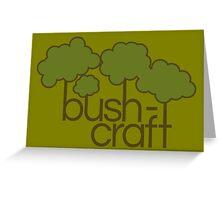 Green trees, bush craft Greeting Card