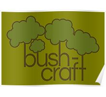 Green trees, bush craft Poster