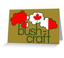 Bushcraft Canada flag Greeting Card