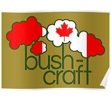 Bushcraft Canada flag Poster