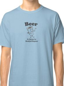 220 Beer Breakfast Classic T-Shirt