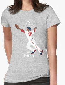 My Betts On Mookie Womens Fitted T-Shirt
