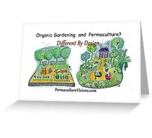 Difference Between Organic Gardening and Permaculture Greeting Card
