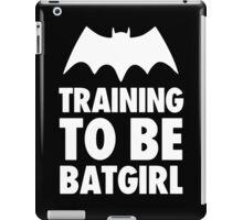 Training To Be BatGirl iPad Case/Skin