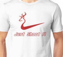 Just Shoot It - Deer Buck Hunting Unisex T-Shirt