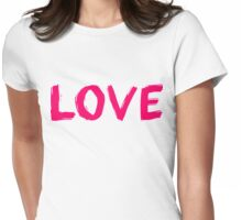 LOVE Painted Font Womens Fitted T-Shirt