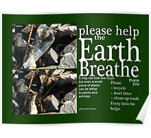 Please Help the Earth Breathe Art Poster