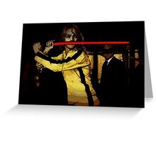 Sith - Beatrix kiddo Vs the crazy 88 Greeting Card
