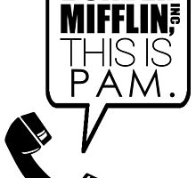 Dunder Mifflin, This Is Pam. by fitzsimmonns