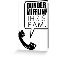 Dunder Mifflin, This Is Pam. Greeting Card