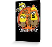 Aim to Misbehave Greeting Card