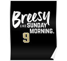 Breesy Like Sunday Morning Poster