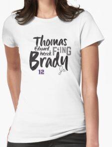 Thomas Edward Patrick F'ing Brady Womens Fitted T-Shirt