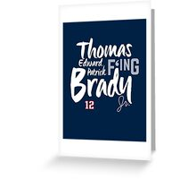 Thomas Edward Patrick F'ing Brady Greeting Card
