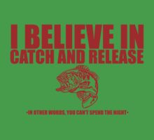 I Believe in Catch And Release One Piece - Short Sleeve