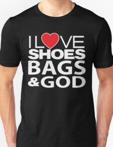 I Love Shoes Booze And Boys Unisex T-Shirt