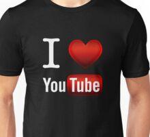 I Love Youtube Unisex T-Shirt
