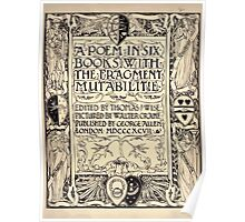 Spenser's Faerie queene A poem in six books with the fragment Mutabilitie Ed by Thomas J Wise, pictured by Walter Crane 1895 V1 9 - Credits Plate Poster
