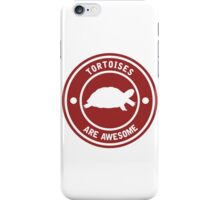 Tortoises are awesome (RED) iPhone Case/Skin