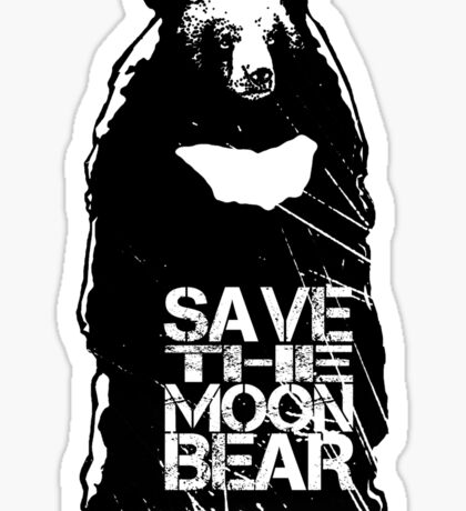 Save the Moon Bear (Bile farming makes me sick to the stomach) Sticker