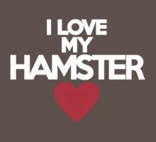 I love my hamster Kids Clothes