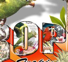 sugar tropics Sticker
