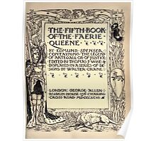 Spenser's Faerie queene A poem in six books with the fragment Mutabilitie Ed by Thomas J Wise, pictured by Walter Crane 1895 V5 13 - Fifth Book Title Plate Poster