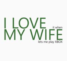 I Love My Wife (Xbox) Kids Clothes