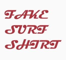 Fake Surf Shirt by philman88