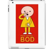 Bod's Teenage Years! iPad Case/Skin