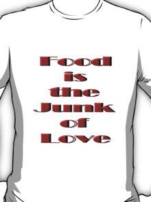 Food Junk Love tee T-Shirt