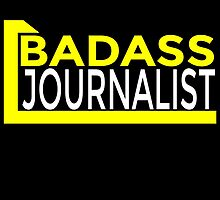 BADASS JOURNALIST by fancytees