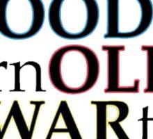 """Good Old War """"Broken Into Better Shape"""" Sticker"""
