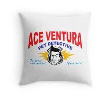 ACE VENTURA  Throw Pillow