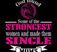 God Made Some of The STRONGEST Women by fancytees