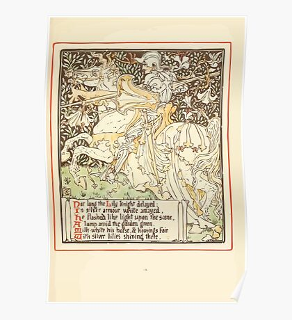 Queen Summer, or, The Tourney of the Lilly and the Rose by Walter Crane 1891 21 - Nor long the Lily knight delayed Poster