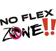 No Flex Zone Photographic Print
